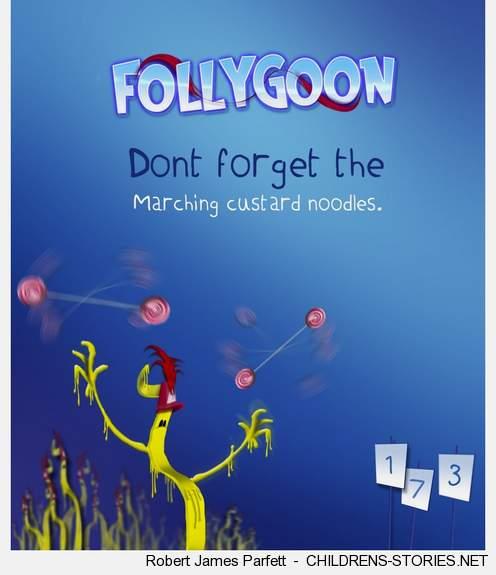 Children's Story: Follygoon by Robert James Parfett